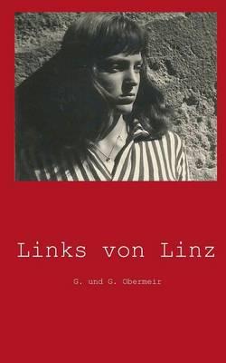 Links Von Linz (Paperback)