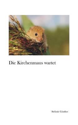 Die Kirchenmaus Wartet (Paperback)
