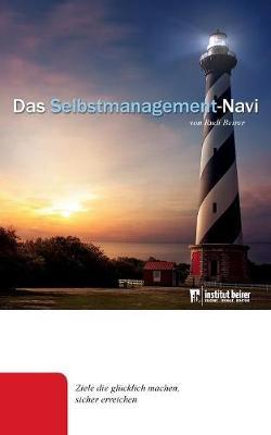 Das Selbstmanagement-Navi (Paperback)