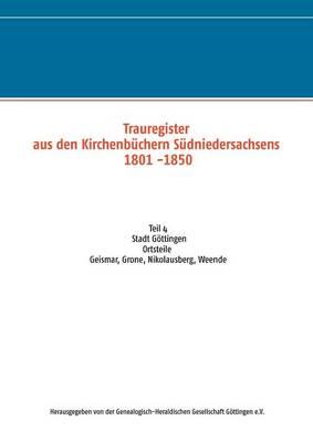 Trauregister Aus Den Kirchenbuchern Sudniedersachsens 1801 -1850 (Paperback)