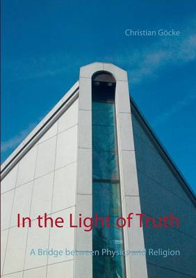 In the Light of Truth (Paperback)