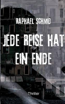 Jede Reise Hat Ein Ende (Paperback)
