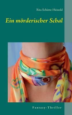 Ein Morderischer Schal (Paperback)