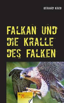 Falkan Und Die Kralle Des Falken (Paperback)