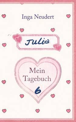 Julia - Mein Tagebuch 6 (Paperback)