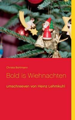 Bold Is Wiehnachten (Paperback)