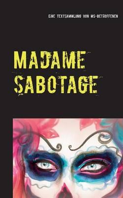 Madame Sabotage (Paperback)