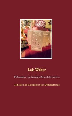 Weihnachten - Ein Fest Der Liebe Und Des Friedens (Paperback)