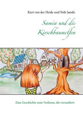 Samia Und Die Kirschbaumelfen (Paperback)