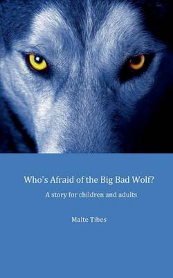 Who's Afraid of the Big Bad Wolf? (Paperback)