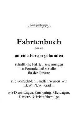 Kfz Fahrtenbuch & Fahrtaufzeichnung Carsharing/Mietwagen (Paperback)