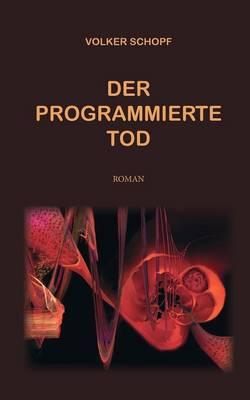 Der programmierte Tod (Paperback)