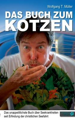 Das Buch Zum Kotzen (Paperback)
