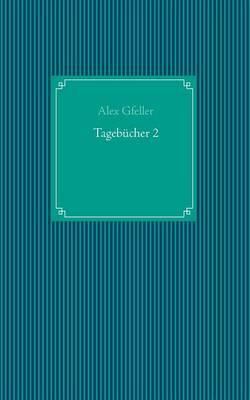 Tagebucher 2 (Paperback)