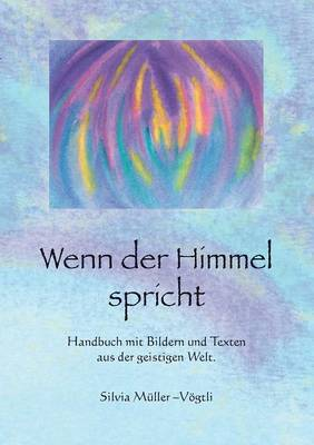 Wenn Der Himmel Spricht (Paperback)