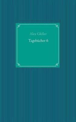 Tagebucher 6 (Paperback)