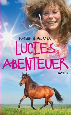 Lucies Abenteuer (Paperback)