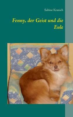 Fenny, Der Geist Und Die Eule (Paperback)
