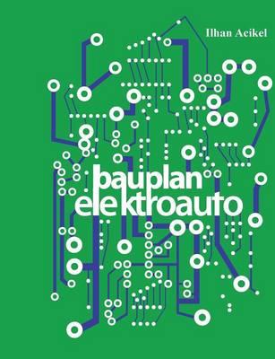 Bauplan-Elektroauto (Paperback)