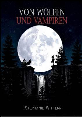 Von Wolfen Und Vampiren (Paperback)