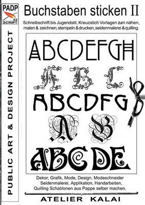 Padp-Script 002: Buchstaben Sticken II (Paperback)
