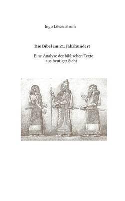 Die Bibel Im 21. Jahrhundert (Paperback)