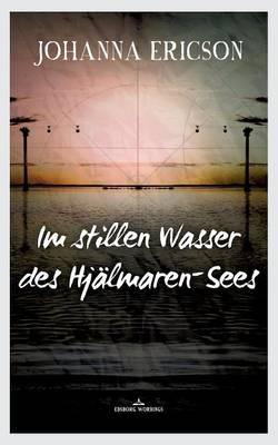 Im Stillen Wasser Des Hjalmaren-Sees (Paperback)