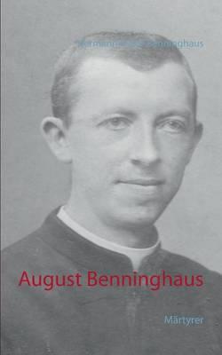 August Benninghaus: Martyrer (Paperback)