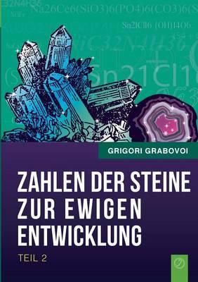 Die Zahlen Der Steine Zur Ewigen Entwicklung - Teil 2 (Paperback)
