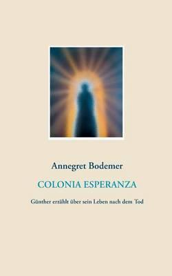 Colonia Esperanza (Paperback)