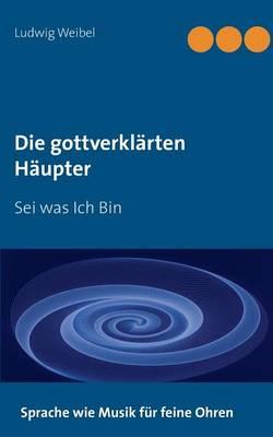 Die Gottverklarten Haupter (Paperback)