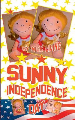 Sunny - Independence Day: Spannende Abenteuer in Hollywood (Paperback)