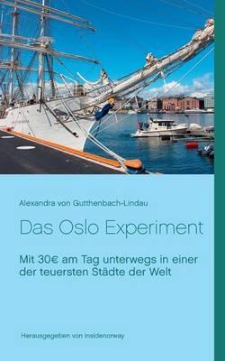Das Oslo Experiment (Paperback)