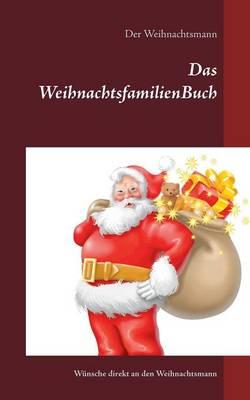 Das Weihnachtsfamilienbuch (Paperback)