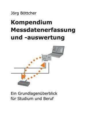 Kompendium Messdatenerfassung Und -Auswertung (Paperback)