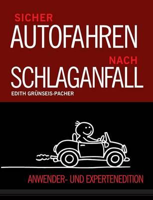 Sicher Autofahren nach Schlaganfall (Paperback)