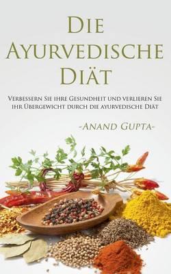 Die Ayurvedische Diat (Paperback)