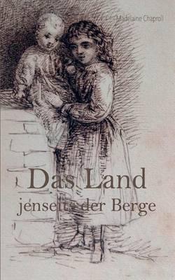 Das Land Jenseits Der Berge (Paperback)