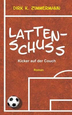 Lattenschuss (Paperback)