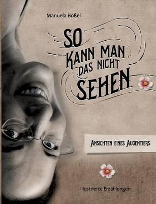 So Kann Man Das Nicht Sehen (Paperback)