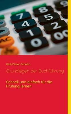 Grundlagen Der Buchfuhrung (Paperback)
