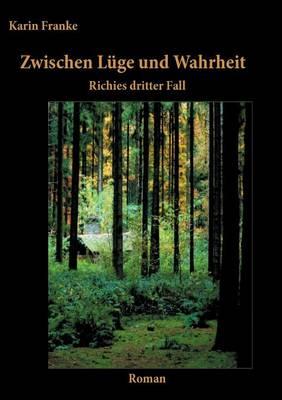 Zwischen Luge Und Wahrheit (Paperback)