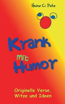 Krank Mit Humor (Paperback)