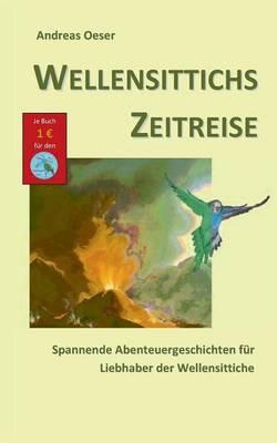 Wellensittichs Zeitreise (Paperback)
