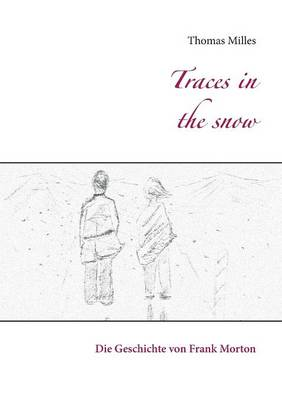 Traces in the Snow (Paperback)