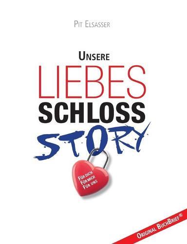 Liebesschloss-Story (Paperback)