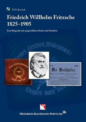 Friedrich Wilhelm Fritzsche, 1825 - 1905 (Paperback)