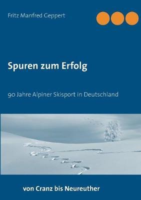 Spuren Zum Erfolg (Paperback)