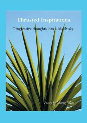 Thrusted Inspirations (Paperback)