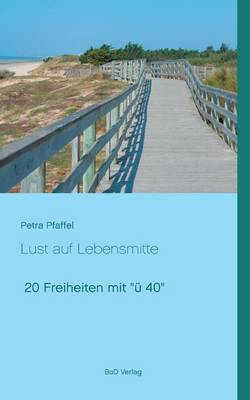 Lust Auf Lebensmitte (Paperback)